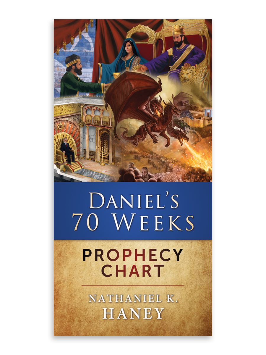 Daniel S 70 Weeks Prophecy Chart Christian Life Center